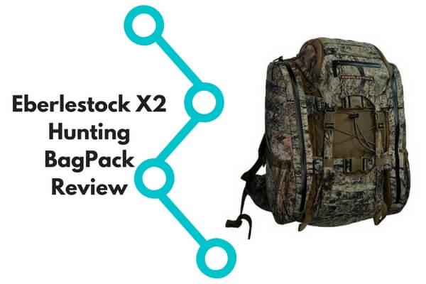 Eberlestock X2 Hunting BagPack Review