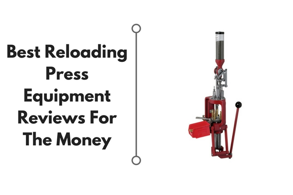 best reloading press reviews